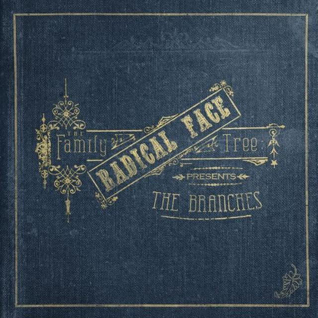 Radical Face FAMILY TREE: THE BRANCHES (DBTR) (Vinyl)