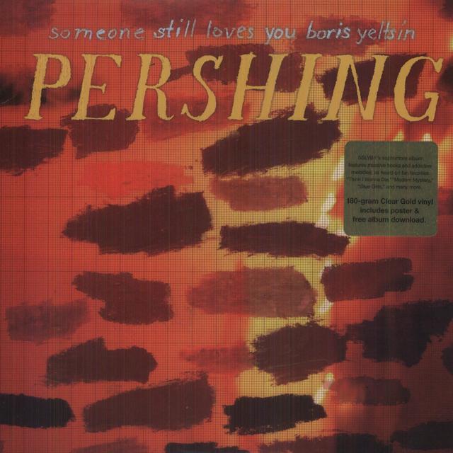 Someone Still Loves You Boris Yeltsin PERSHING Vinyl Record - Colored Vinyl, 180 Gram Pressing,