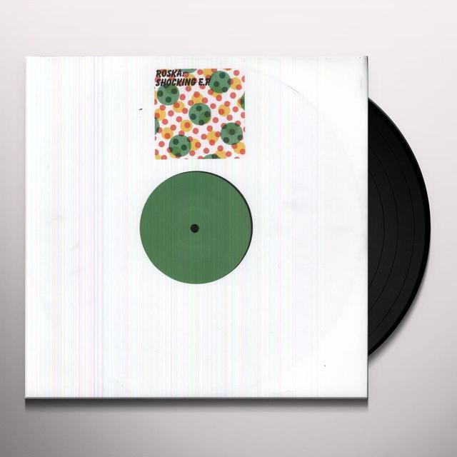 Roska SHOCKING (EP) Vinyl Record