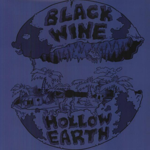 Black Wine HOLLOW EARTH Vinyl Record