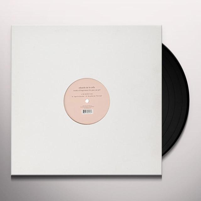 Eduardo De La Calle WORDS OF FORGIVENESS FOR GRAY CAR GIRL Vinyl Record