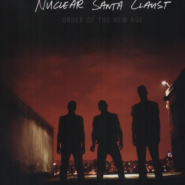 Nuclear Santa Claust ORDER OF THE NEW AGE Vinyl Record