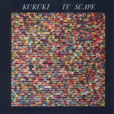 Kuruki TV SCAPE Vinyl Record