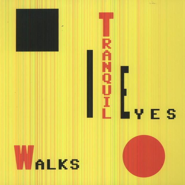 Tranquil Eyes WALKS Vinyl Record