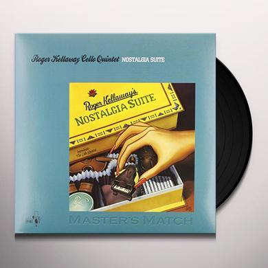 Kellaway Cello Quintet NOSTAIGIA SUITE Vinyl Record