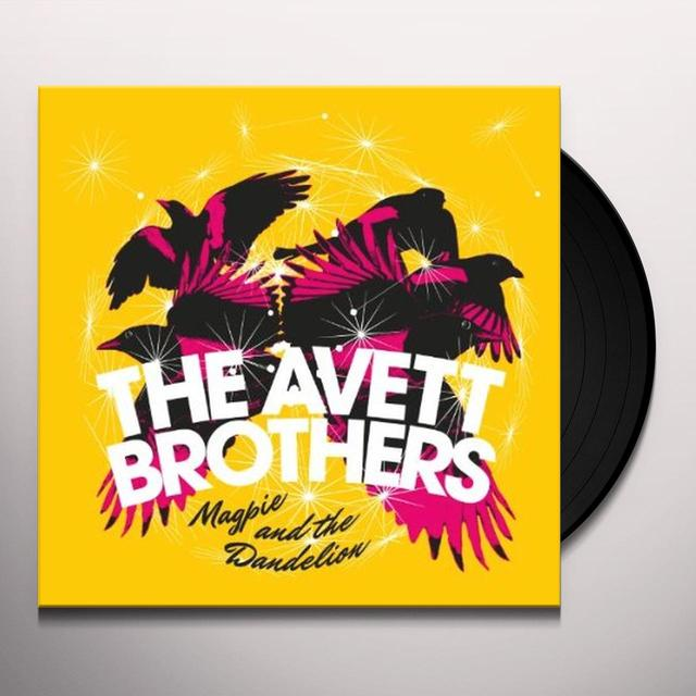 The Avett Brothers MAGPIE & THE DANDELION Vinyl Record