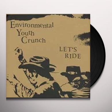 Environmental Youth Crunch LET'S RIDE Vinyl Record