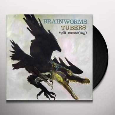 BRAINWORMS / TUBERS Vinyl Record