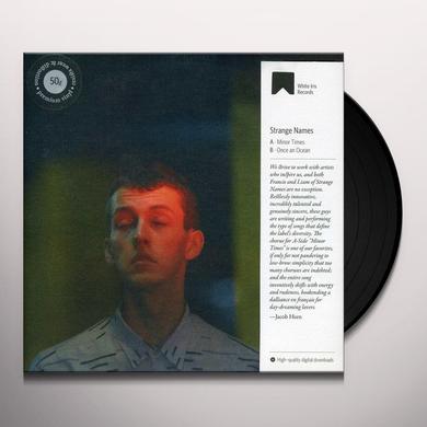 Strange Names MINOR TIMES / ONCE AN OCEAN Vinyl Record