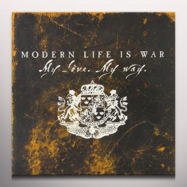 Modern Life Is War MY LOVE MY WAY Vinyl Record