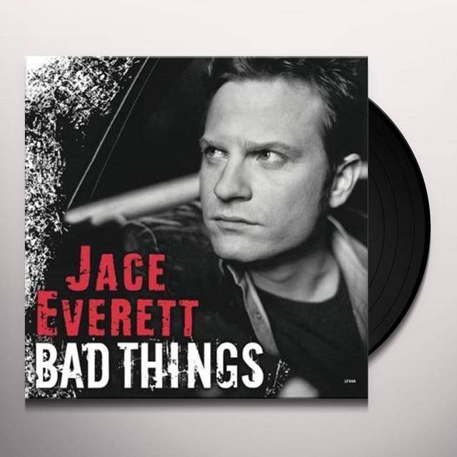 Jace Everett BAD THINGS Vinyl Record