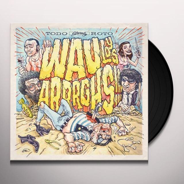 Wau Y Los Arrrghs TODO ROTO Vinyl Record