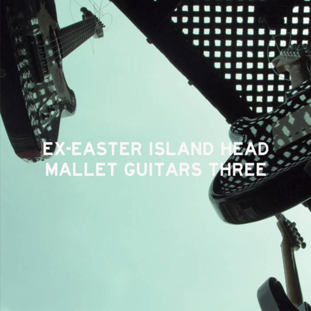 Ex-Easter Island Head MALLET GUITARS THREE Vinyl Record