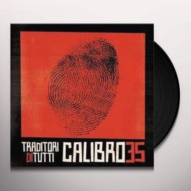 Calibro 35 TRADITORI DI TUTTI Vinyl Record