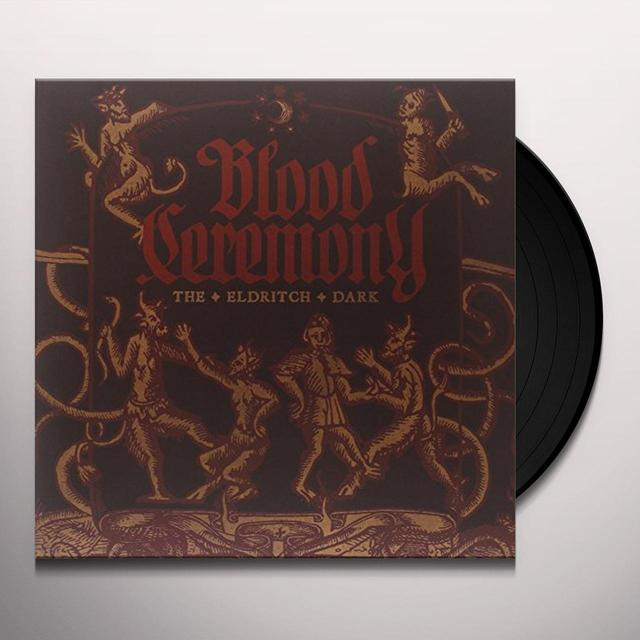 Blood Ceremony ELDRITCH DARK Vinyl Record