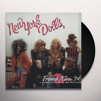 New York Dolls FRENCH KISS 74 + ACTRESS - BIRTH OF THE NEW YORK Vinyl Record