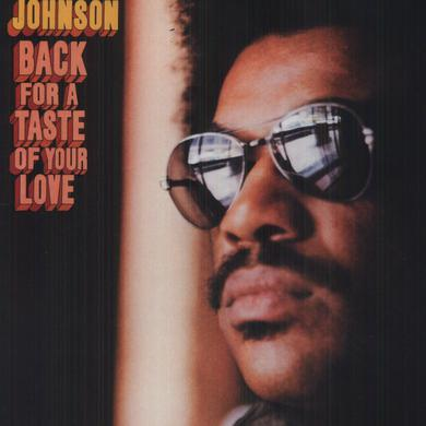 Syl Johnson BACK FOR A TASTE OF YOUR LOVE Vinyl Record