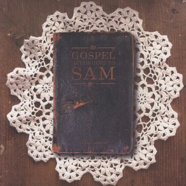 Sam Langhorn GOSPEL ACCORDING TO SAM Vinyl Record