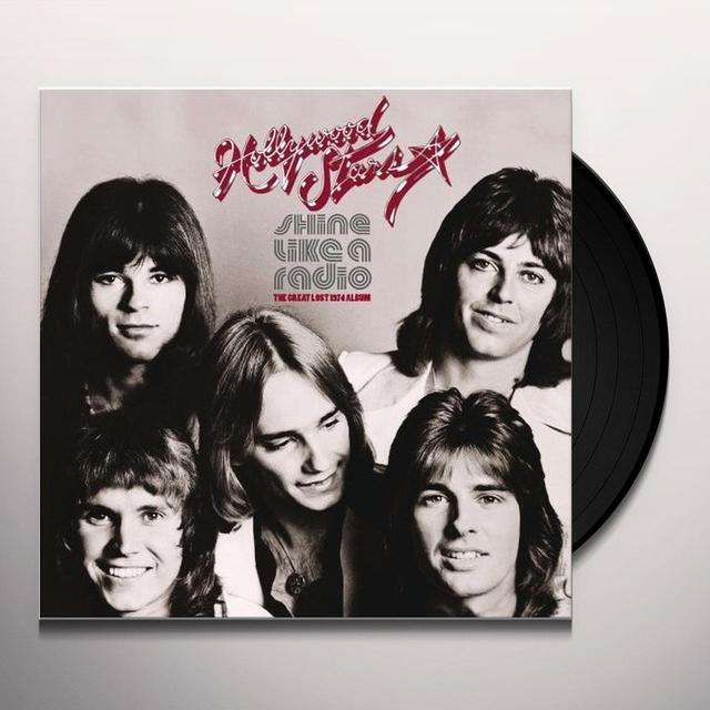 Hollywood Stars SHINE LIKE A RADIO: GREAT LOST 1974 ALBUM Vinyl Record - Limited Edition