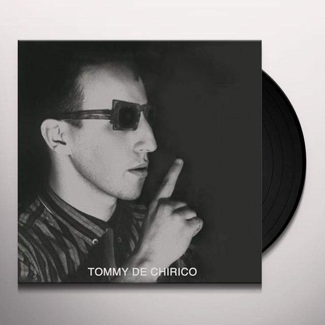 Tommy De Chirico CLOSE YOUR EYES Vinyl Record