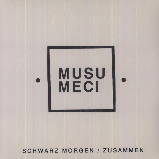 Musumeci SCHWARZ MORGEN / ZUSAMMEN Vinyl Record