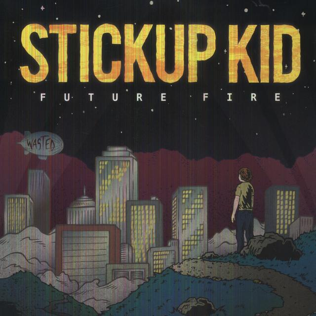 Stickup Kid FUTURE FIRE Vinyl Record - Colored Vinyl