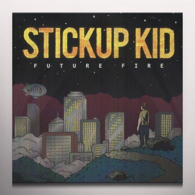 Stickup Kid FUTURE FIRE Vinyl Record - Colored Vinyl