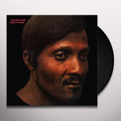 TRUCKIN' WITH ALBERT COLLINS Vinyl Record - Limited Edition, 180 Gram Pressing, Anniversary Edition