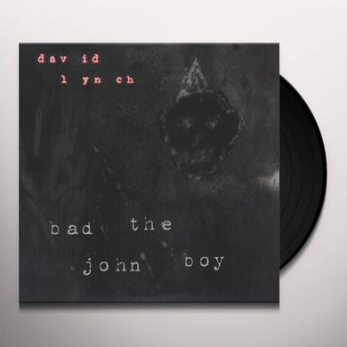 David Lynch BAD THE JOHN BOY Vinyl Record