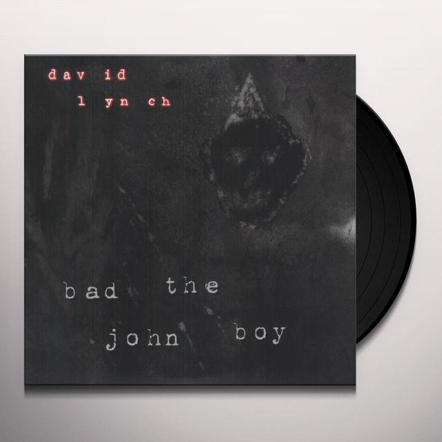 David Lynch BAD THE JOHN BOY Vinyl Record