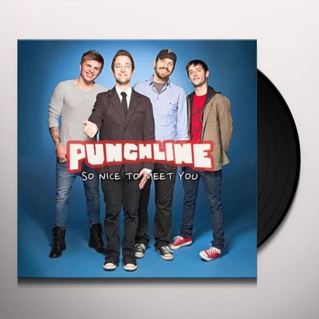Punchline SO NICE TO MEET YOU Vinyl Record