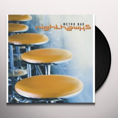 Nighthawks METRO BAR Vinyl Record