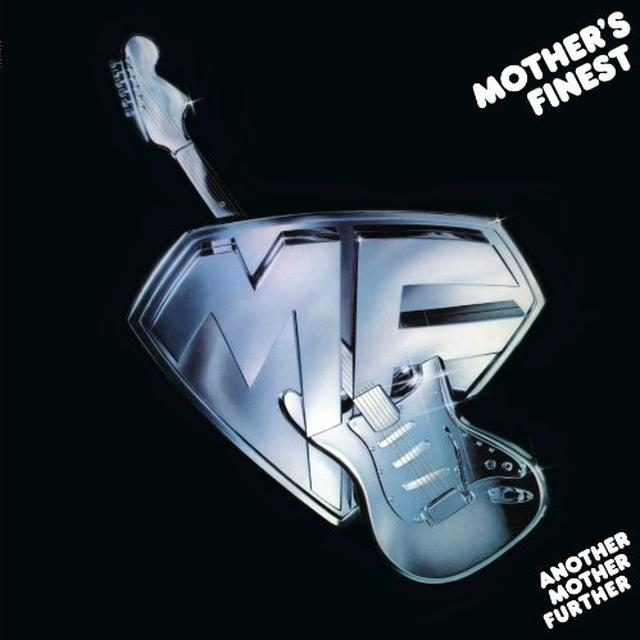 Mother'S Finest ANOTHER MOTHER FURTHER Vinyl Record - 180 Gram Pressing