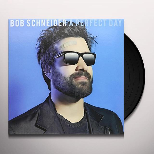 Bob Schneider PERFECT DAY Vinyl Record