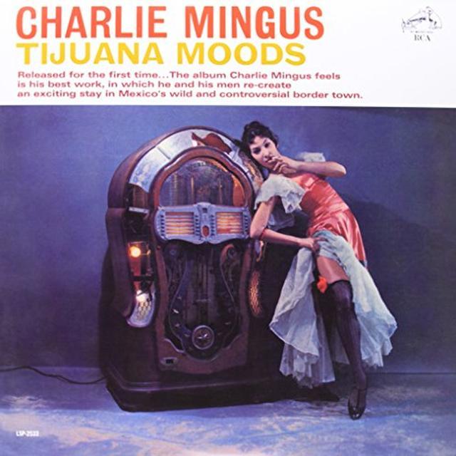 Charlie Mingus Quintet TIJUANA MOODS Vinyl Record - 180 Gram Pressing