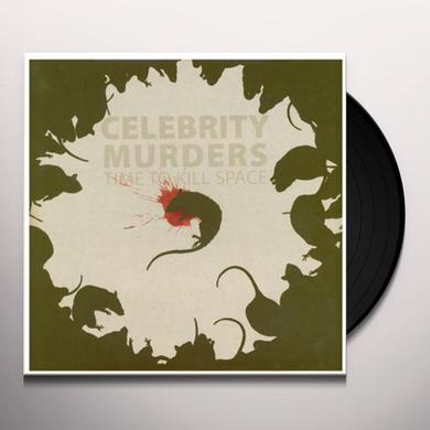 Celebrity Murders TIME TO KILL SPACE Vinyl Record