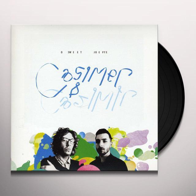 Casimer & Casimir O SWEET JOE PYE Vinyl Record