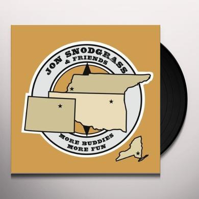 Jon Snodgrass MORE BUDDIES MORE FUN Vinyl Record