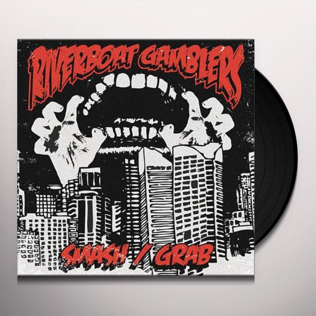 Riverboat Gamblers SMASH/GRAB Vinyl Record
