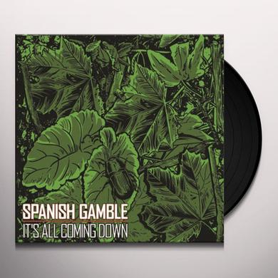 Spanish Gamble ITS ALL COMING DOWN Vinyl Record