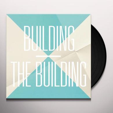 BUILDING - PART 2 OF 2 Vinyl Record