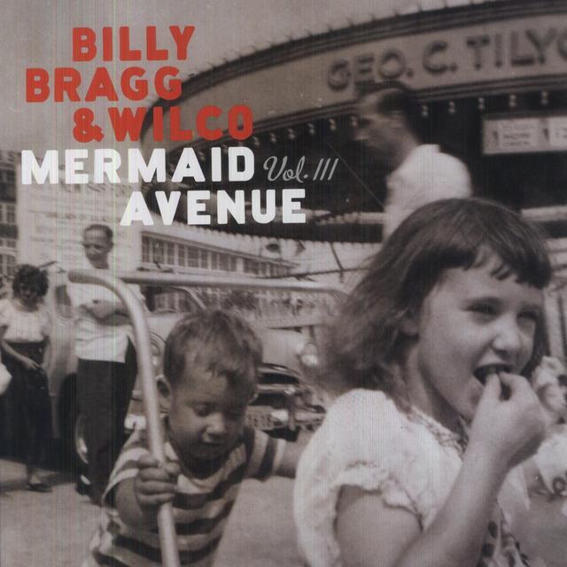 Billy Bragg / Wilco MERMAID AVENUE 3 Vinyl Record