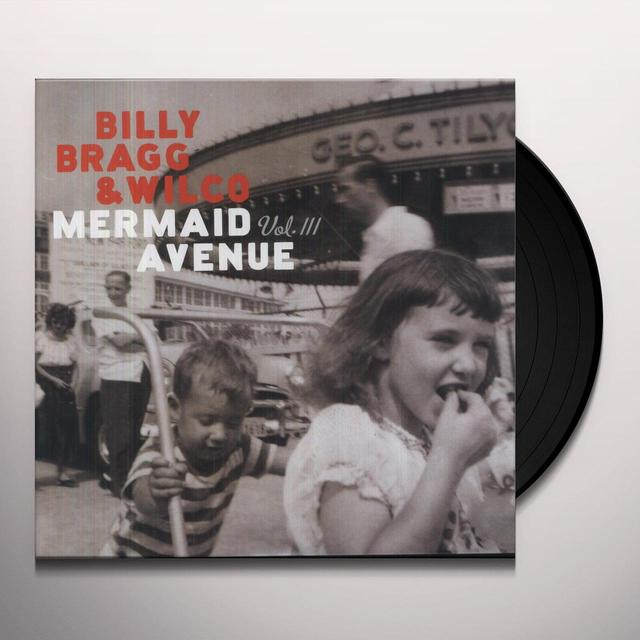 Billy Bragg & Wilco MERMAID AVENUE 3 Vinyl Record - 180 Gram Pressing