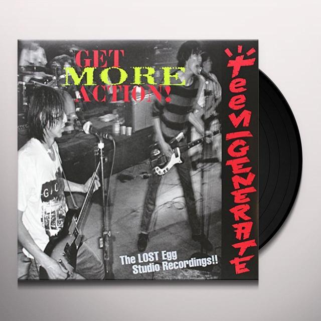 Teengenerate GET MORE ACTION Vinyl Record