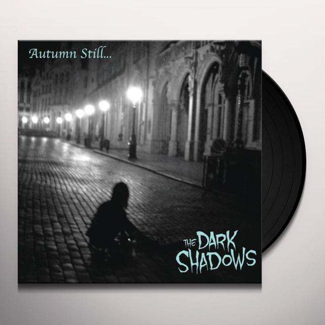 Dark Shadows AUTUMN STILL Vinyl Record