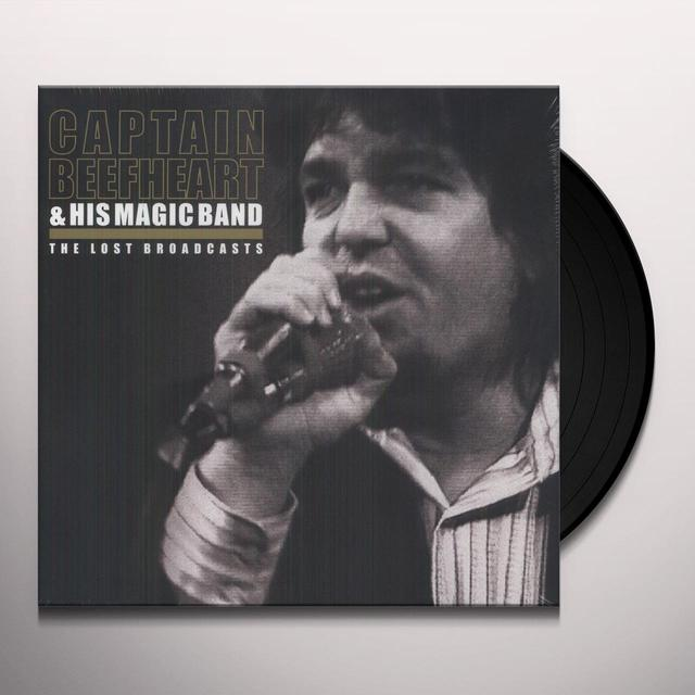 Captain Beefheart & His Magic Band LOST BROADCASTS Vinyl Record - UK Release
