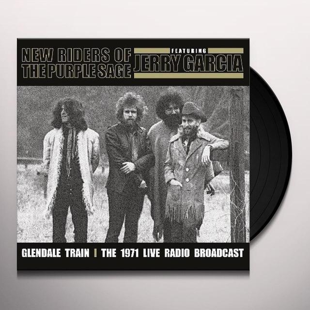 New Riders Of The Purple Sage GLENDALE TRAIN (Vinyl)