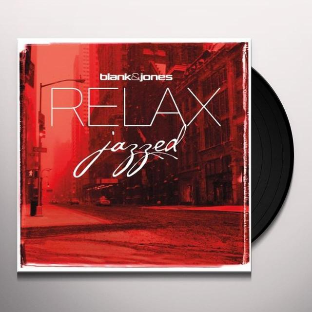Blank & Jones RELAX: JAZZED Vinyl Record