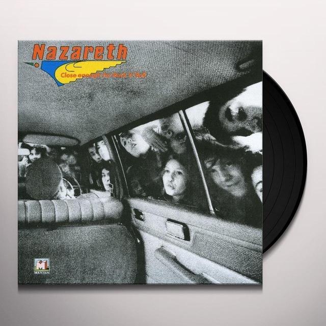 Nazareth CLOSE ENOUGH FOR ROCK & ROLL Vinyl Record