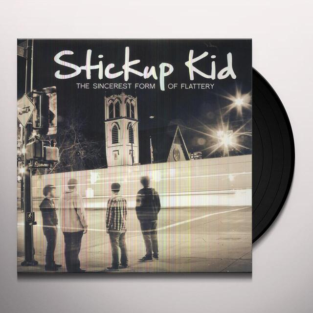 Stickup Kid SINCEREST FORM OF FLATTERY Vinyl Record
